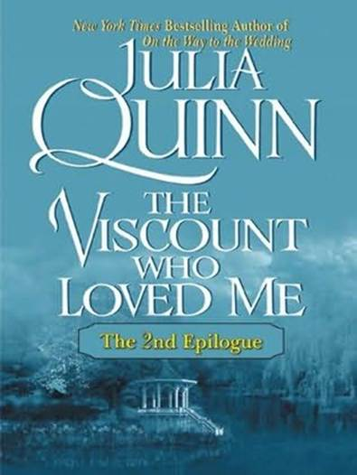 обложка книги The Viscount Who Loved Me: The Epilogue II