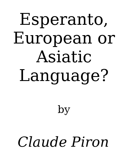 обложка книги Esperanto: european or asiatic language?