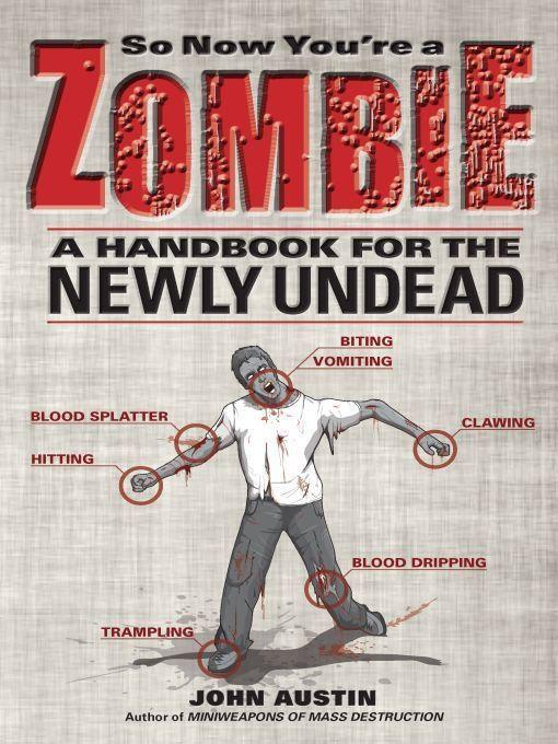 обложка книги So Now You're a Zombie: A Handbook for the Newly Undead