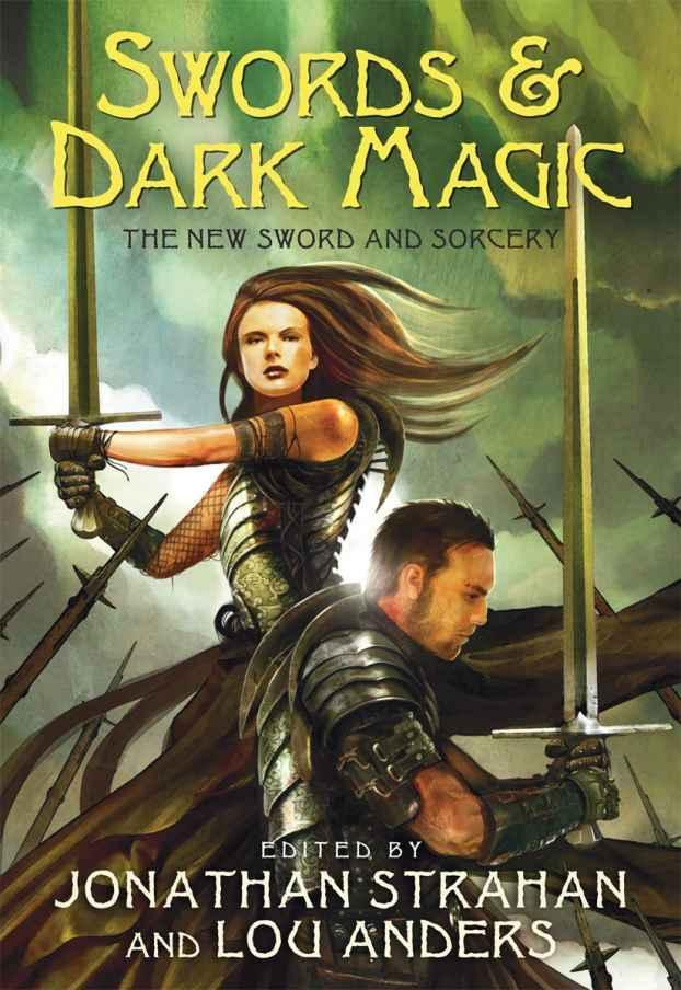 обложка книги Swords & Dark Magic: The New Sword and Sorcery