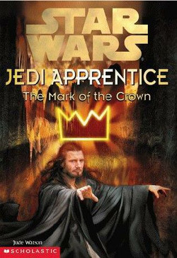 обложка книги Jedi Apprentice 4: The Mark of the Crown