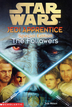обложка книги Jedi Apprentice Special Edition 2: The Followers