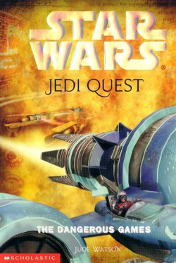 обложка книги Jedi Quest 3: The Dangerous Games