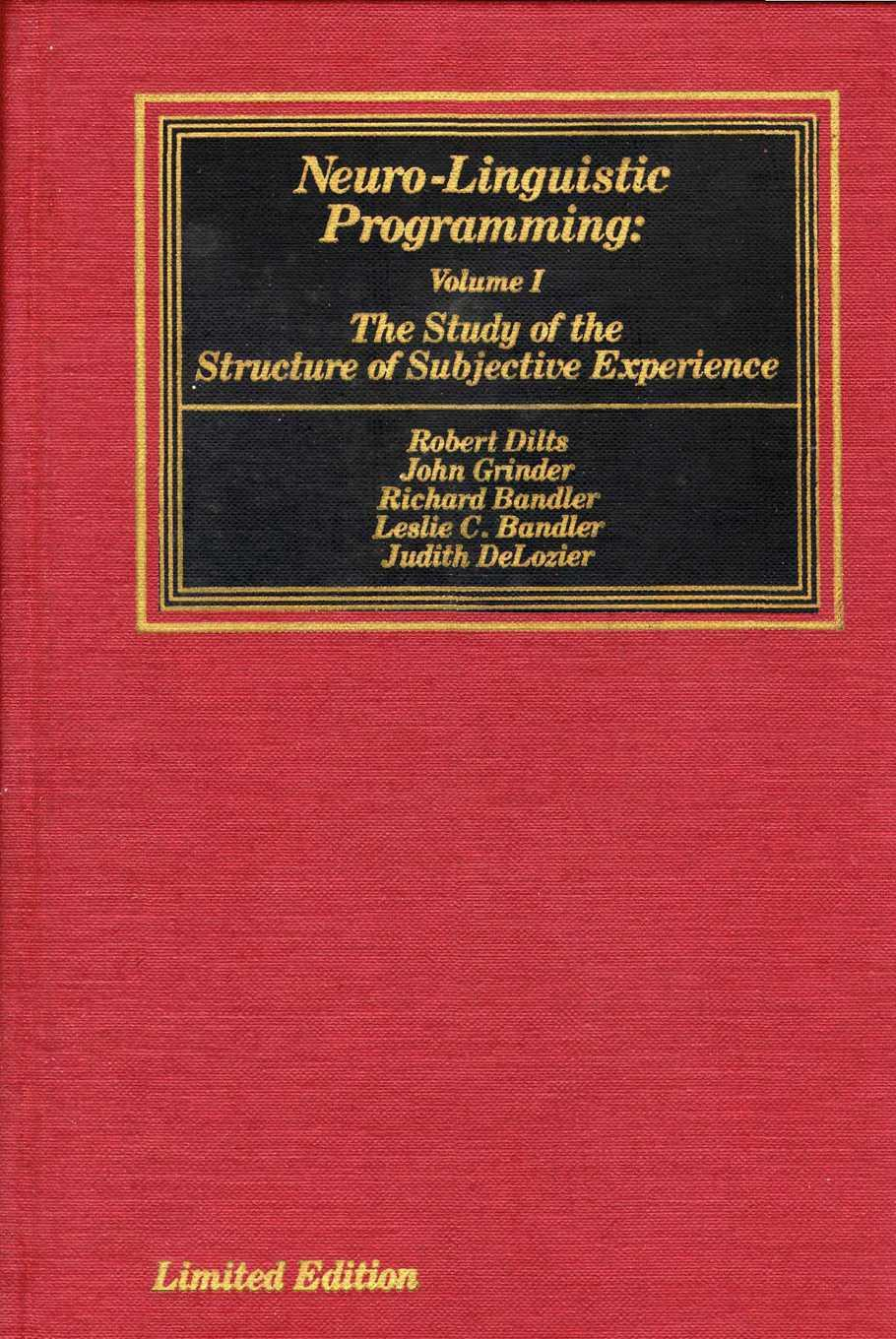 обложка книги Neuro–Linguistic Programming: Volume I. The Study of the Structure of Subjective Experience