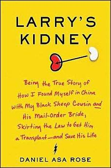 обложка книги Larry's Kidney, Being the True Story of How I Found Myself in China
