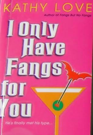 обложка книги I Only Have Fangs For You