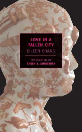 обложка книги Love In A Fallen City (Traditional chinese)