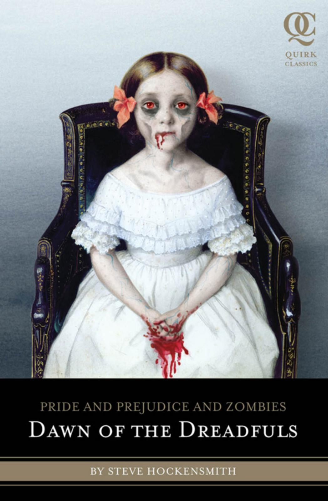 обложка книги Pride and Prejudice and Zombies: Dawn of the Dreadfuls