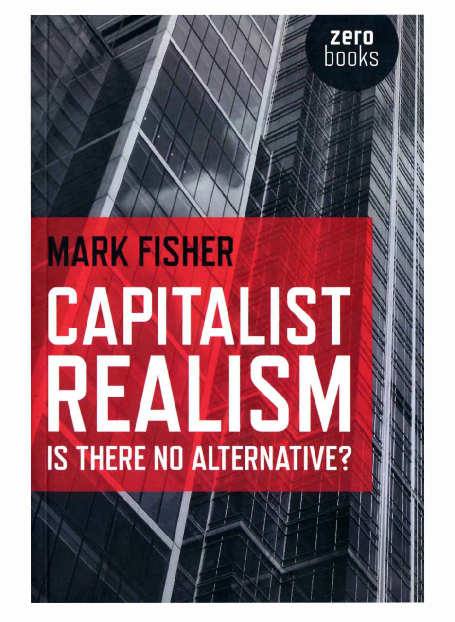 обложка книги Capitalist Realism: Is There No Alternative?