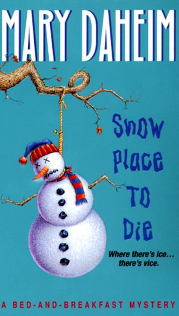 обложка книги Snow Place to Die : A Bed-and-breakfast Mystery