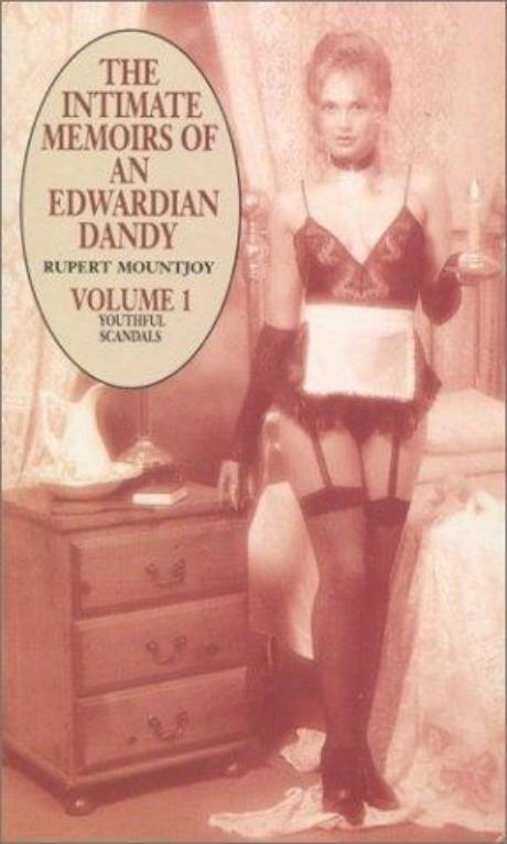 обложка книги The Intimate Memoirs of an Edwardian Dandy, vol.I