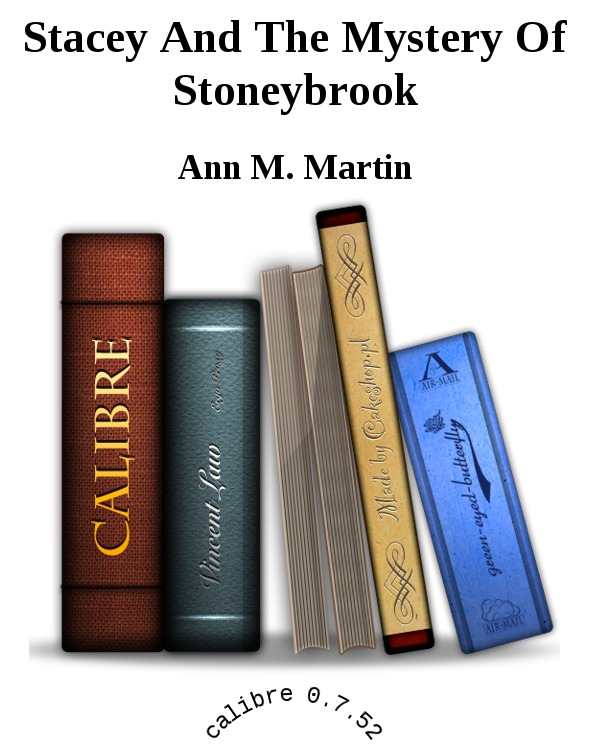 обложка книги Stacey And The Mystery Of Stoneybrook