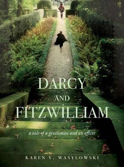 обложка книги Darcy and Fitzwilliam: A Tale of a Gentleman and an Officer