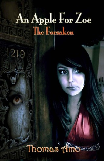 обложка книги An Apple for Zoë: Book One ~ The Forsaken