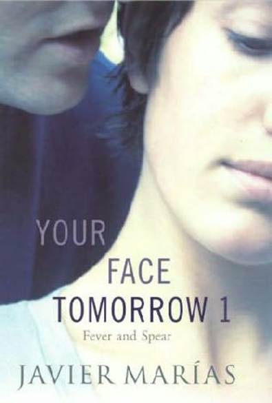 обложка книги Your Face Tomorrow 1: Fever and Spear
