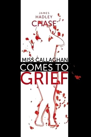 обложка книги Miss Callaghan Comes to Grief