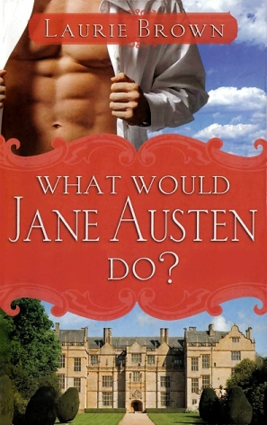 обложка книги What Would Jane Austen Do?