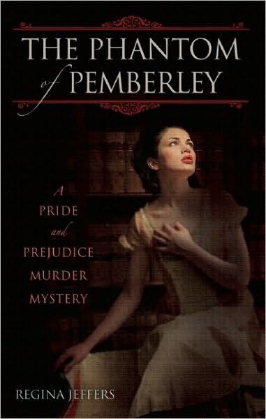 обложка книги The Phantom of Pemberley: A Pride and Prejudice Murder Mystery