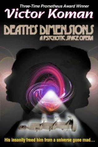 обложка книги Death's Dimensions a psychotic space opera
