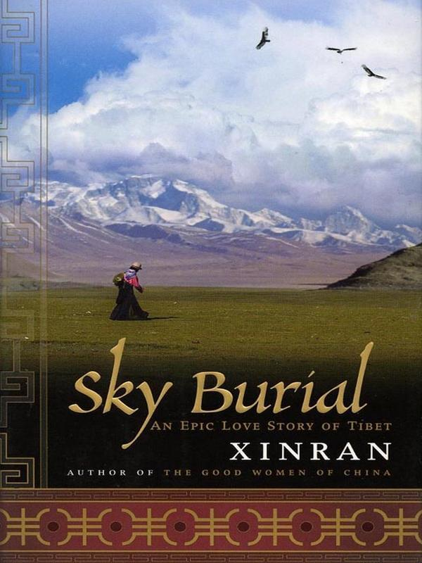 обложка книги Sky Burial, An Epic Love Story of Tibet