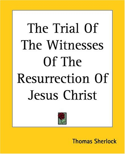 обложка книги The Trial of the Witnesses of the Resurrection of Jesus Christ