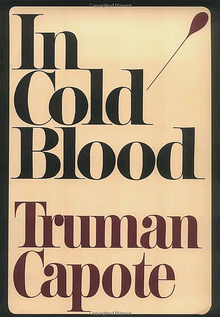 обложка книги In Cold Blood: A True Account of a Multiple Murder and Its Consequences