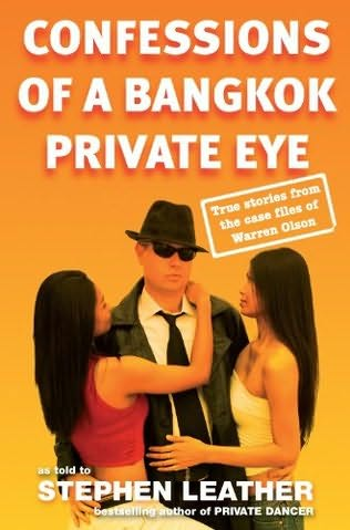 обложка книги Confessions of a Bangkok Private Eye: True Stories From the Case Files of Warren Olson
