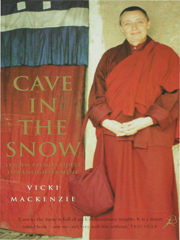 обложка книги Cave in the snow. A western woman's quest for enlightenment