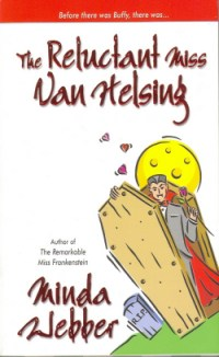обложка книги The Reluctant Miss Van Helsing