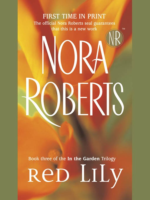 обложка книги Nora Roberts- Garden Trilogy - Red lily