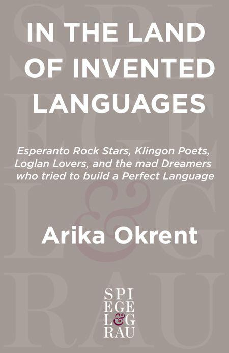 обложка книги In the Land of Invented Languages