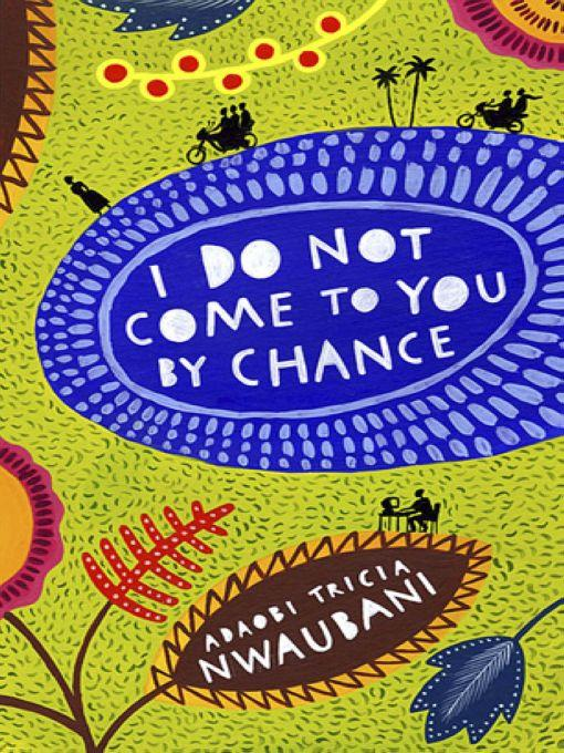 обложка книги I Do Not Come to You by Chance