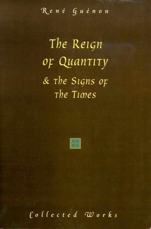 обложка книги The Reign of Quantity and The Signs of the Times