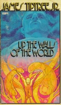 обложка книги Up the Walls of the World