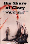 обложка книги His Share of Glory The Complete Short Science Fiction