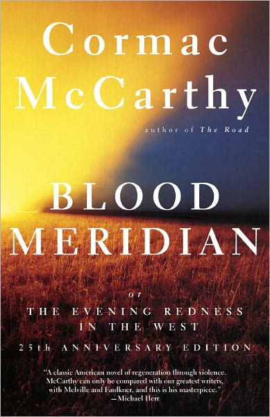 обложка книги Blood Meridian or the Evening Redness in the West