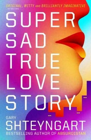 обложка книги Super Sad True Love Story