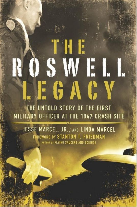обложка книги The Roswell Legacy: The Untold Story of the First Military Officer at the 1947 Crash Site