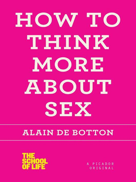 обложка книги How to Think More About Sex (The School of Life)