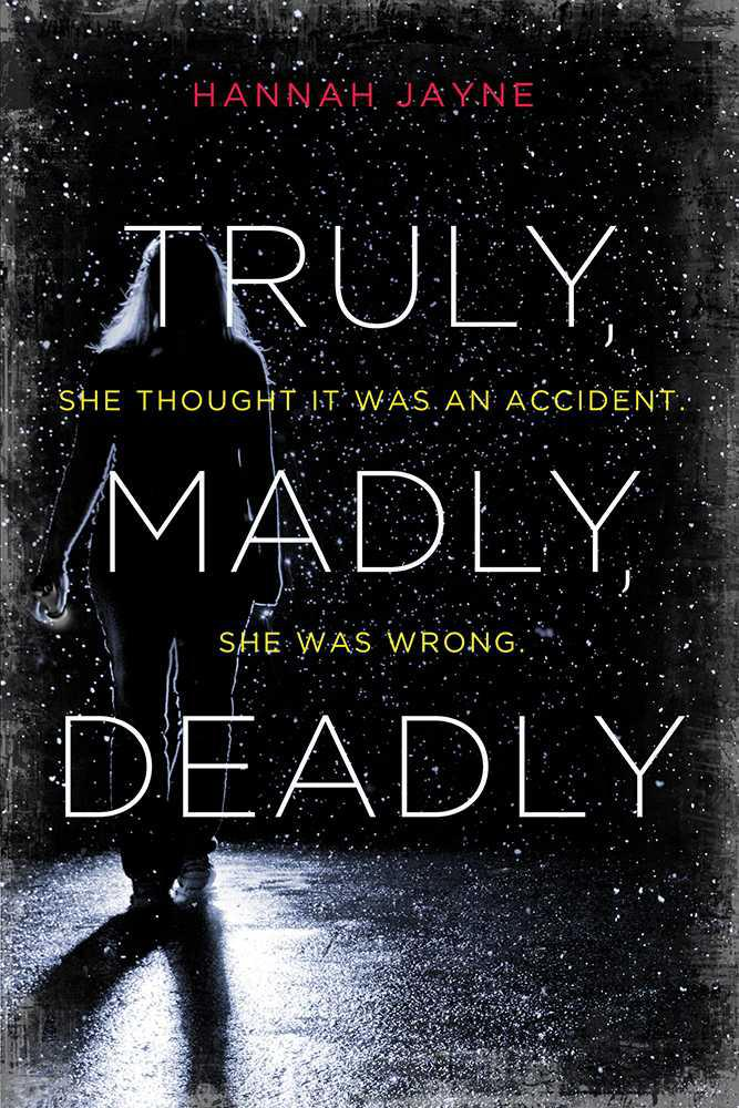 обложка книги Truly, Madly, Deadly