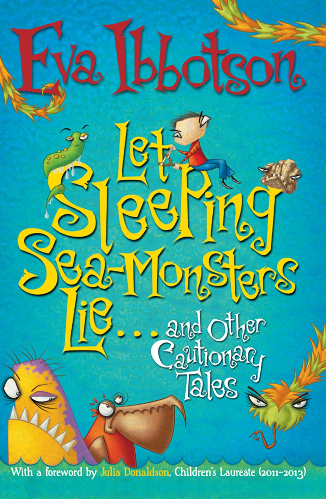 обложка книги Let Sleeping Sea-Monsters Lie-And Other Cautionary Tales (Short Story Collection)
