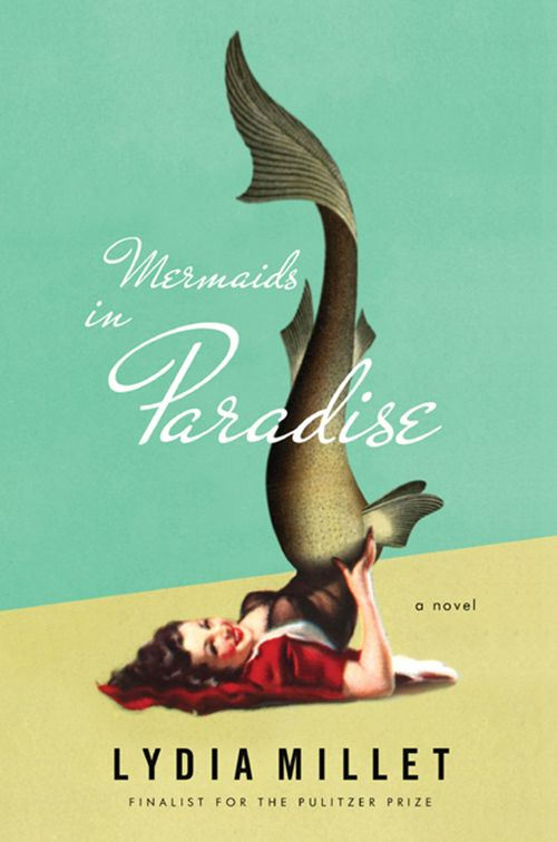 обложка книги Mermaids in Paradise: A Novel