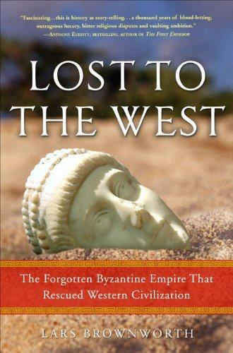 обложка книги Lost to the West: The Forgotten Byzantine Empire That Rescued Western Civilization