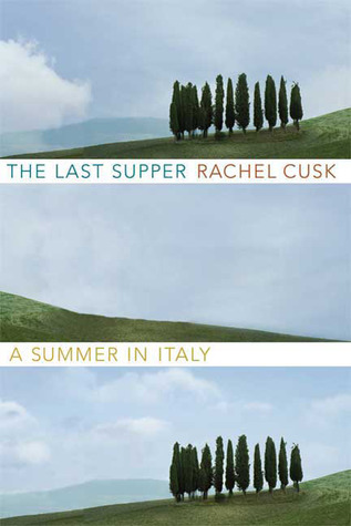 обложка книги The Last Supper: A Summer in Italy