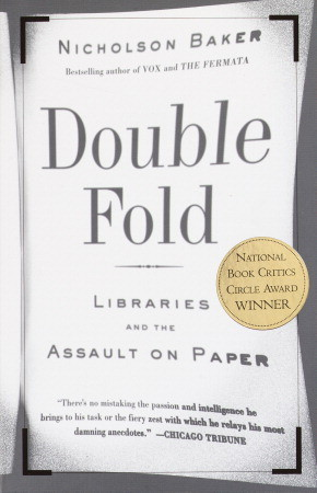 обложка книги Double Fold: Libraries and the Assault on Paper