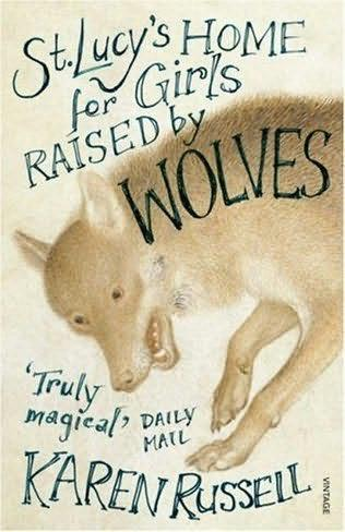 обложка книги St Lucy's Home for Girls Raised by Wolves