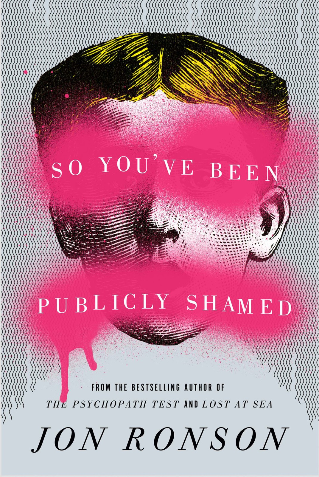 обложка книги So You've Been Publicly Shamed