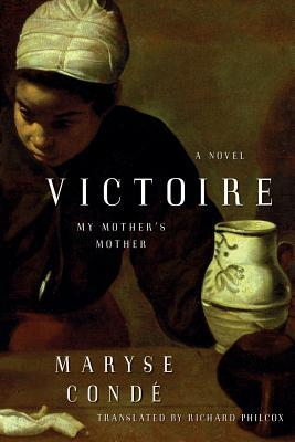 обложка книги Victoire: My Mother's Mother