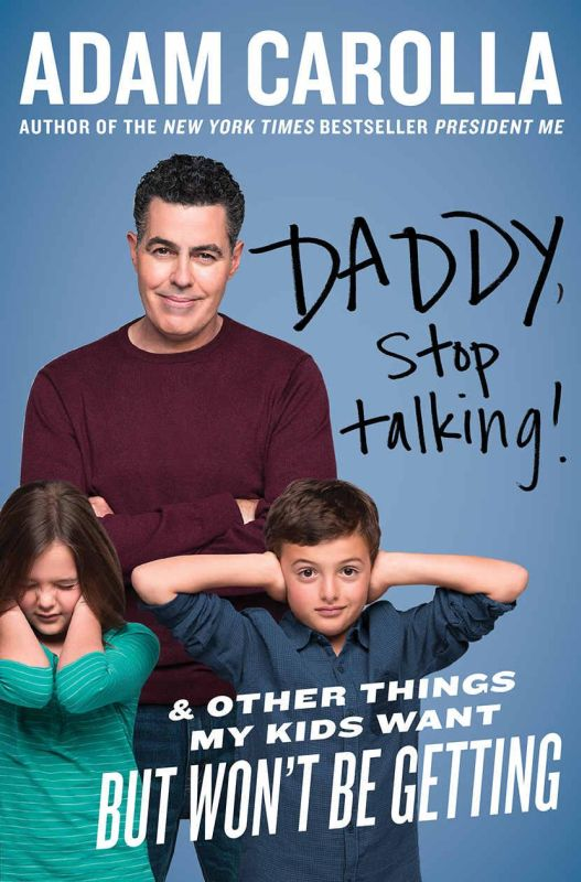 обложка книги Daddy, Stop Talking! : And Other Things My Kids Want but Won't Be Getting