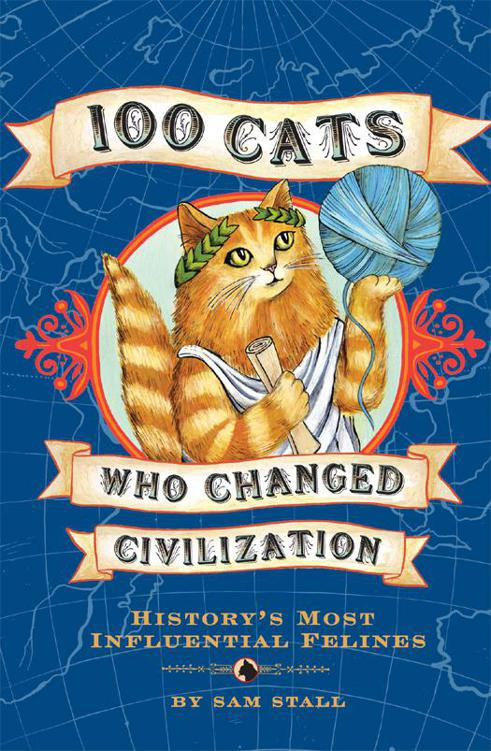 обложка книги 100 Cats Who Changed Civilization